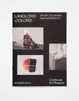 Exhibition Identity, <em> Landlord Colors: On Art, Economy, and Materiality,</em> 2019. Curated by Laura Mott. Photo by PD Rearick